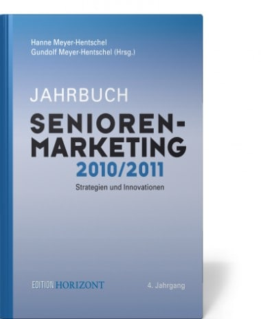 Age of Details: Editorial Jahrbuch Senioren-Marketing Meyer-Hentschel